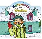 Weather: A Shaped Board Book (Balamory)