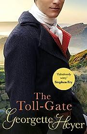 The Toll-Gate af Georgette Heyer