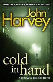 Cold in Hand door John Harvey