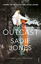 The Outcast by Sadie Jones