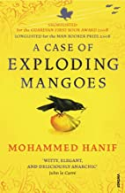 A Case Of Exploding Mangoes by Mohammed…