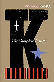 The Complete Novels: Includes The Trial,…