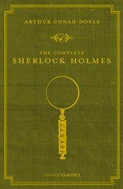 The Complete Sherlock Holmes af Arthur Conan…