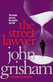 The Street Lawyer de John Grisham