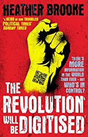 The Revolution will be Digitised: Dispatches…