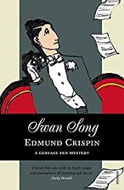 Swan song de Edmund Crispin