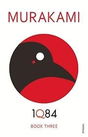 1Q84: Book 3 – tekijä: Haruki Murakami