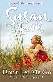 Don't Let Me Go de Susan Lewis