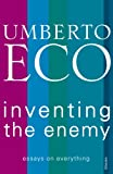 Inventing the enemy / Umberto Eco ; translated by Richard Dixon