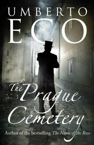 The Prague Cemetery - Umberto Eco