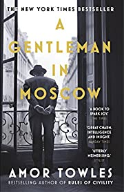 A Gentleman In Moscow: The worldwide…