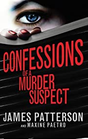 Confessions of a Murder Suspect:…