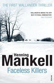 Faceless Killers (Kurt Wallander) av Henning…