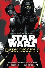 Star Wars: Dark Disciple – tekijä:…