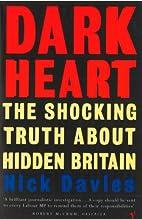 Dark Heart: The Shocking Truth About Hidden…