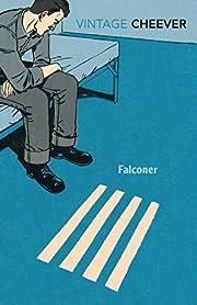 Falconer – tekijä: Cheever John