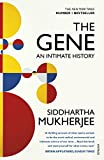 The Gene: An Intimate History [ペーパーバック] Mukherjee  Siddhartha