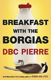 Breakfast with the Borgias (Hammer) –…