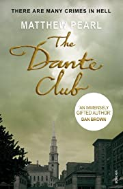 The Dante Club: Historical Mystery by…