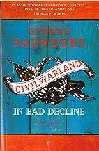Civilwarland In Bad Decline by George…