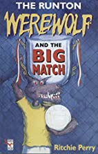 The Runton Werewolf and the Big Match (Red…