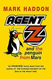 Agent Z and the Penguin from Mars (Red Fox…