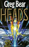 Heads / Greg Bear ; illustrated by Fred Gambino