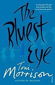 The Bluest Eye af Toni Morrison