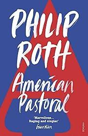 American Pastoral von Philip Roth