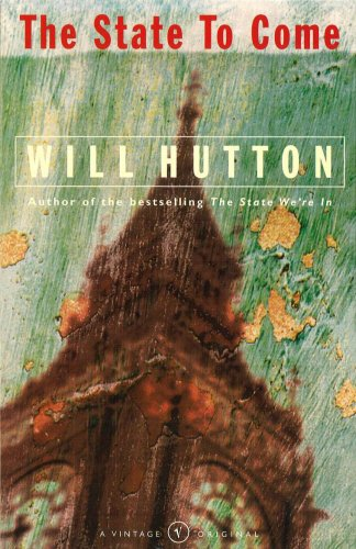 The State to Come, Will Hutton
