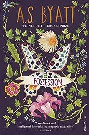 Possession: A Romance av A.S. BYATT