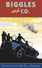 Biggles and Co. by W. E. Johns