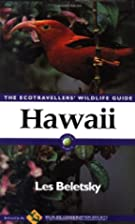 Hawaii: The Ecotravellers' Wildlife Guide by…
