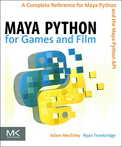 PDF] Maya Python for Games and Film: A Complete Reference