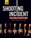 Shooting Incident Reconstruction, Second Edition @amazon.com