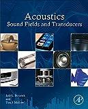 Acoustics : sound fields and transducers / Leo L. Beranek and Tim J. Mellow