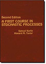 A First Course in Stochastic Processes,…