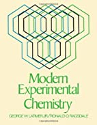 Modern Experimental Chemistry by George W.…