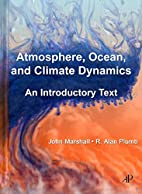 Atmosphere, Ocean and Climate Dynamics: An…
