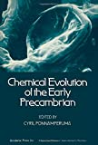Chemical evolution of the early Precambrian / edited by Cyril Ponnamperuma