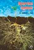 Mycorrhizal symbiosis / J.L. Harley and S.E. Smith