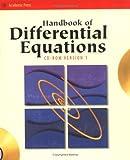 Handbook of differential equations / Daniel Zwillinger