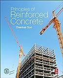Principles of reinforced concrete / Zhenhai Guo