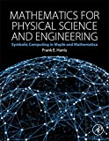 Mathematics for physical science and engineering : symbolic computing applications in Maple and Mathematica / by Frank E. Harris