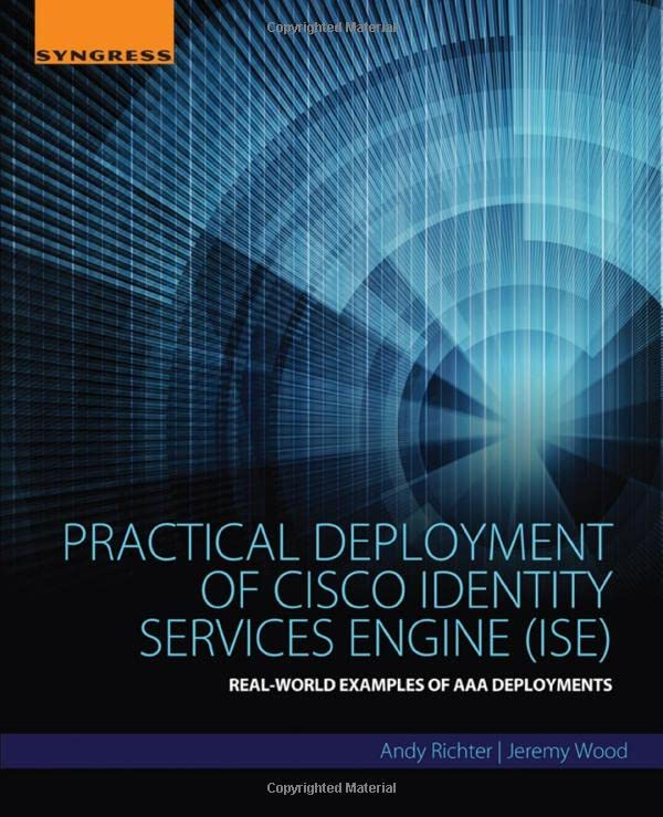 PDF] Practical Deployment of Cisco Identity Services Engine (ISE