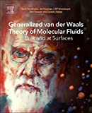 Generalized Van der Waals theory of molecular fluids in bulk and at surfaces / Sture Nordholm, Jan Forsman, Cliff Woodward, Ben Freasier, Zareen Abbas