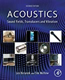Acoustics : sound fields, transducers and vibration / Leo Beranek, Tim Mellow