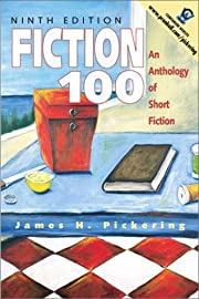 Fiction 100: An Anthology of Short Fiction…