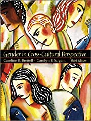 Gender in Cross-Cultural Perspective (3rd…