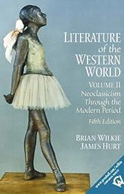 Literature of the Western World, Volume II:…